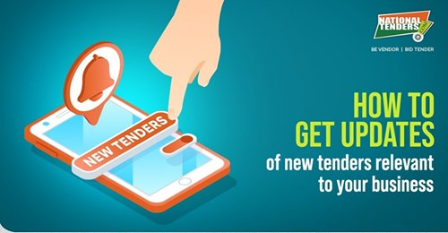 How to get updates of new tenders relevant to your business
